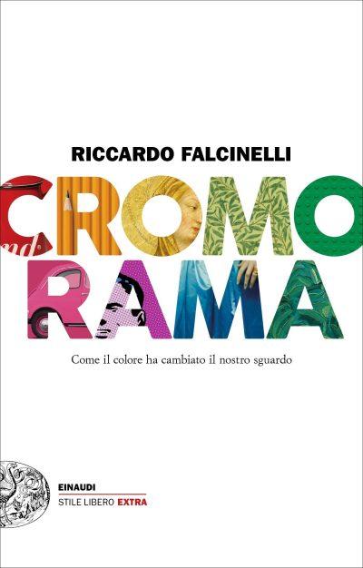 La copertina di Cromorama, una sorta di storia dell'umanità recente attraverso il colore