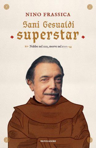 La copertina dell'ultimo libro di Sani Gesualdi: anche a lui piaceva il lusso...